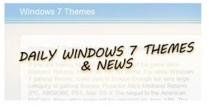 Daily Windows 7 Themes, News, Tutorials
