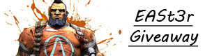 Easter Giveaway: Two Worlds, 7 Days To Die,  Far Cry 3, Borderlands 2 GOTY