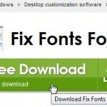 Missing Or Corrupt Fonts? It's Really Easy To Fix Windows 7 Font Problems With This Tool