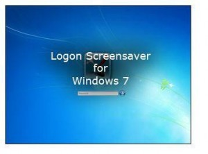 Change Windows 7 Logon/Logoff Screensaver!
