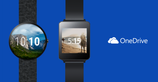 Microsoft Issues Updates To OneDrive App For Windows Phone and Android Phone/Wear Devices