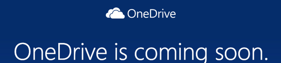 OneDrive Coming Soon Posted for Early Adopters