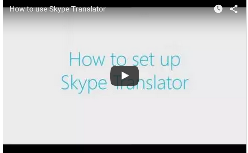 Microsoft's Skype Releases Video Detailing How To Set Up Skype Translator