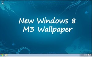 New Windows 8 M3 Wallpaper