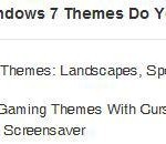 What Windows 7 Themes Do You Want To Download?