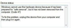 Windows cannot use this hardware device because it has been prepared for safe removal