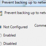 Backup Plan: Store Windows Backups To A Network Location (Policy Editor)